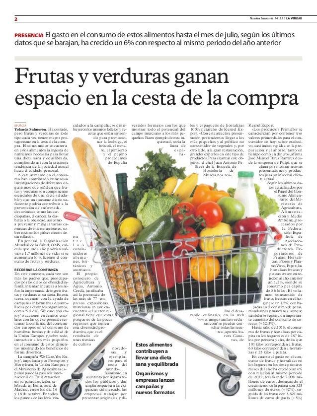 2  Nuestra Economía 14.11.13 LA VERDAD  PRESENCIA El gasto en el consumo de estos alimentos hasta el mes de julio, según l...