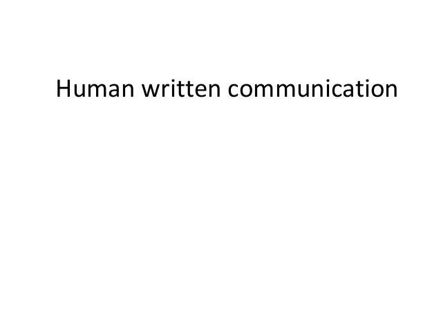 Human written communication