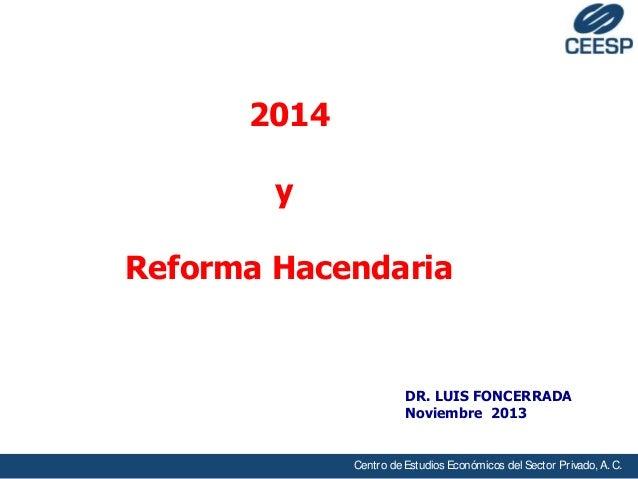 LAS CONSECUENCIAS DE LA REFORMA  FISCALES PARA EL 2014