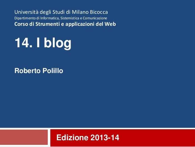 13. I blog