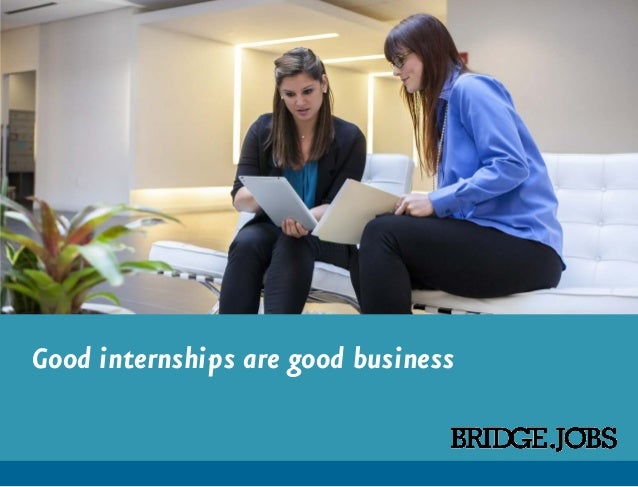 Good internships are good business