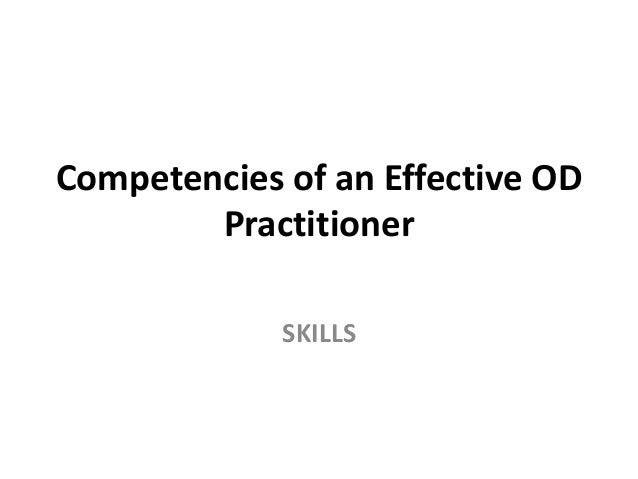 Competencies of an effective OD practitioner