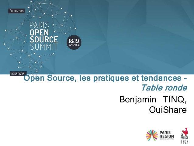 Benjamin TINQ, OuiShare Open Source, les pratiques et tendances - Table ronde