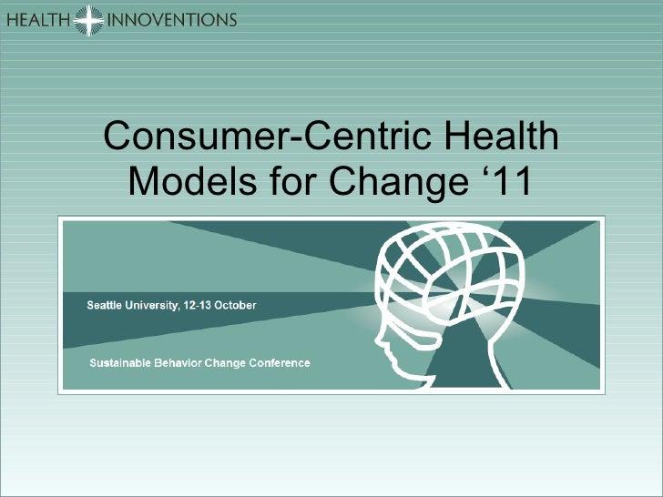 Consumer-Centric Health Models for Change '11 Logo, etc
