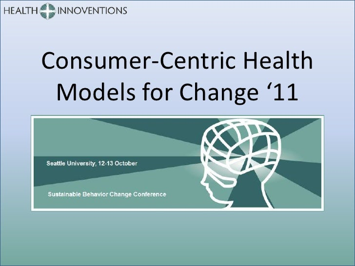 Steven Schwartz at Consumer Centric Health, Models for Change '11