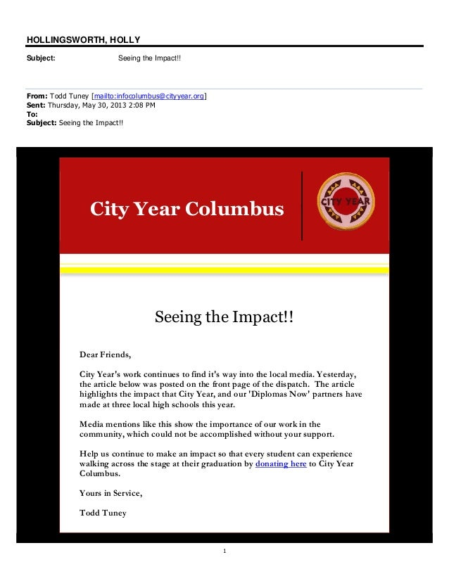 1HOLLINGSWORTH, HOLLYSubject: Seeing the Impact!!From: Todd Tuney [mailto:infocolumbus@cityyear.org]Sent: Thursday, May 30...