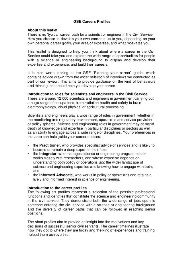 GSE Careers ProfilesAbout this leafletThere is no 'typical' career path for a scientist or engineer in the Civil ServiceHo...