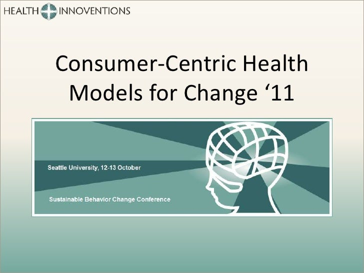 Jan English-Lueck at Consumer Centric Health, Models for Change '11