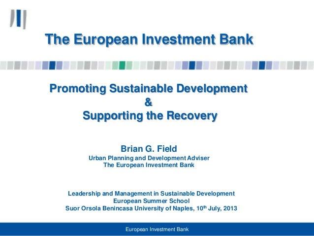 Leadership and Management in Sustainable Development European Summer School Suor Orsola Benincasa University of Naples, 10...