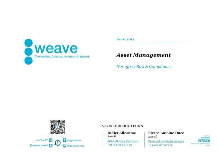 Avril 2012                                            Asset Management                                            Nos offr...