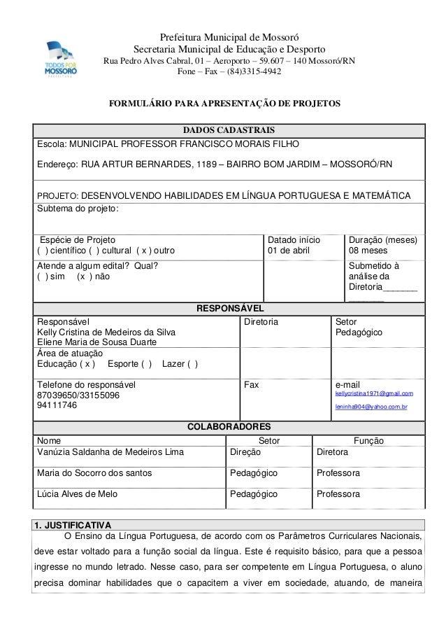 Prefeitura Municipal de Mossoró Secretaria Municipal de Educação e Desporto Rua Pedro Alves Cabral, 01 – Aeroporto – 59.60...