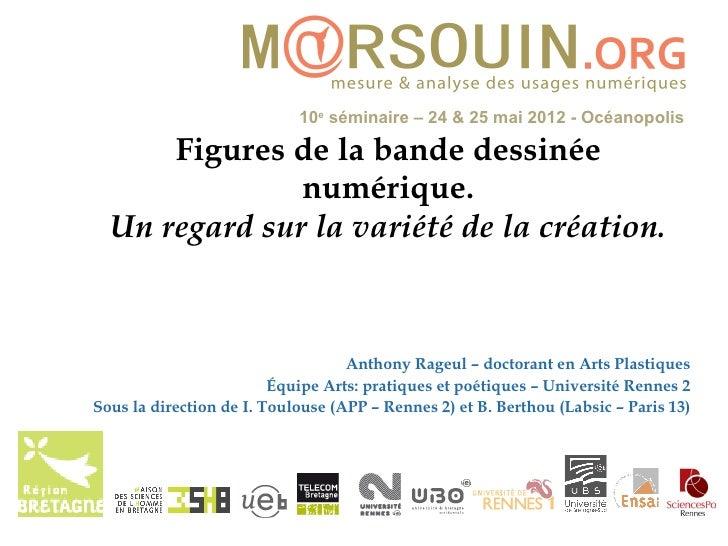 10e séminaire – 24 & 25 mai 2012 - Océanopolis      Figures de la bande dessinée               numérique.  Un regard sur l...