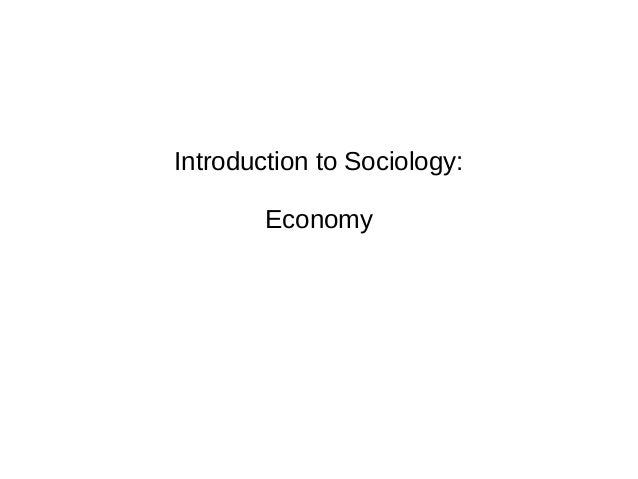 Introduction to Sociology: Economy