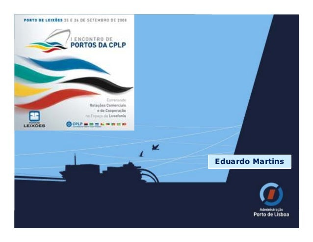 I Encontro de Portos da CPLP – Apresentação do Porto de Lisboa