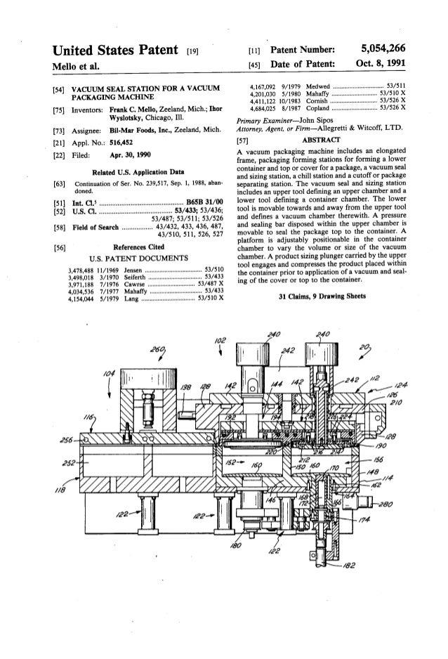 United States Patent [191 Mello et al. [54] VACUUM SEAL STATION FOR A VACUUM PACKAGING MACHINE [75] Inventors: Frank C. Me...