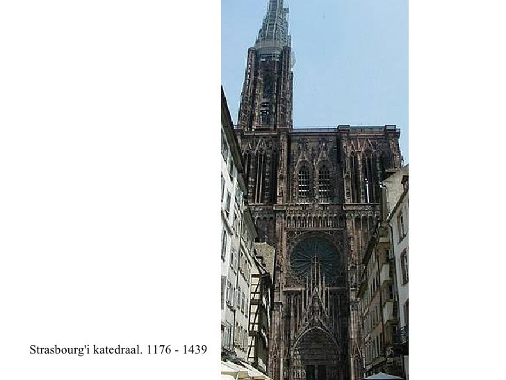 Strasbourg'i katedraal. 1176 - 1439