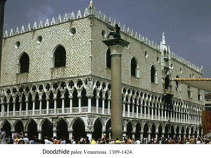 Doodzhide  palee Veneetsias. 1309-1424.