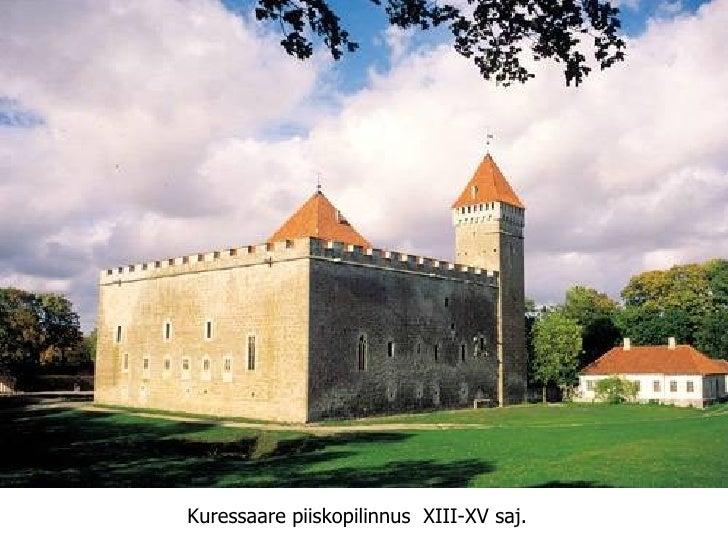 Kuressaare   piiskopilinnus .  XIII-XV   saj.