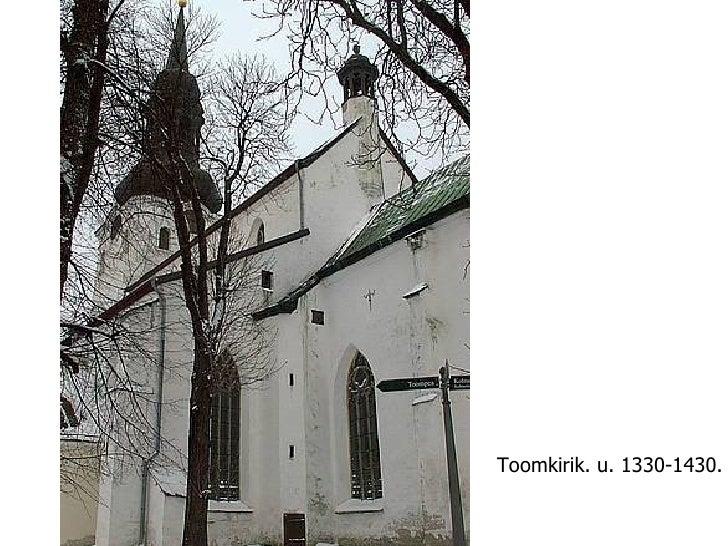 Toomkirik. u. 1330-1430.