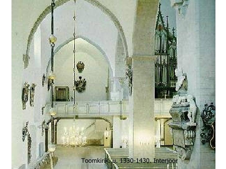 Toomkirik. u. 1330-1430. Interjöör