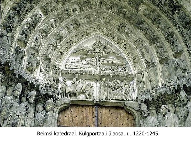 Reimsi katedraal.   Külgportaali ülaosa. u. 1220-1245.
