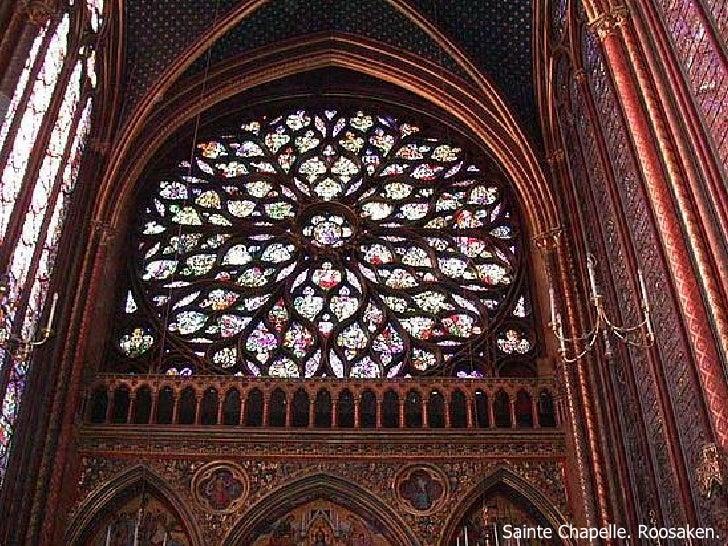 Sainte Chapelle. Roosaken.