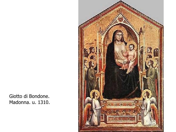 Giotto di Bondone. Madonna. u. 1310.