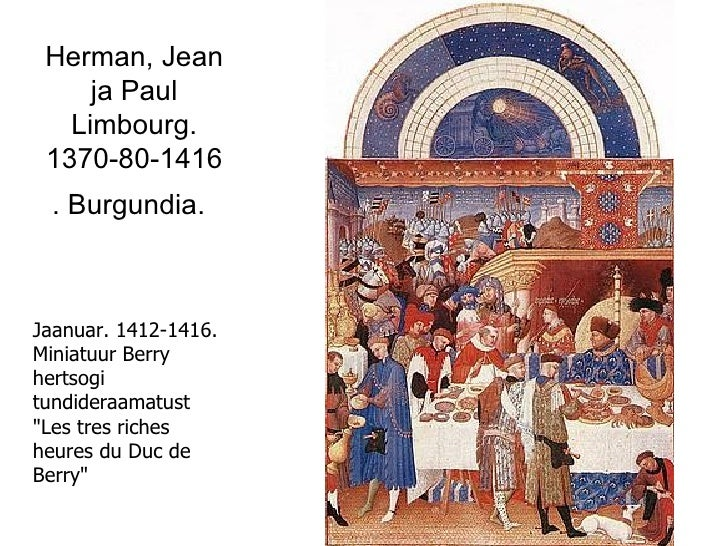 Herman, Jean ja Paul Limbourg. 1370-80-1416. Burgundia.   Jaanuar. 1412-1416. Miniatuur Berry hertsogi tundideraamatust &q...