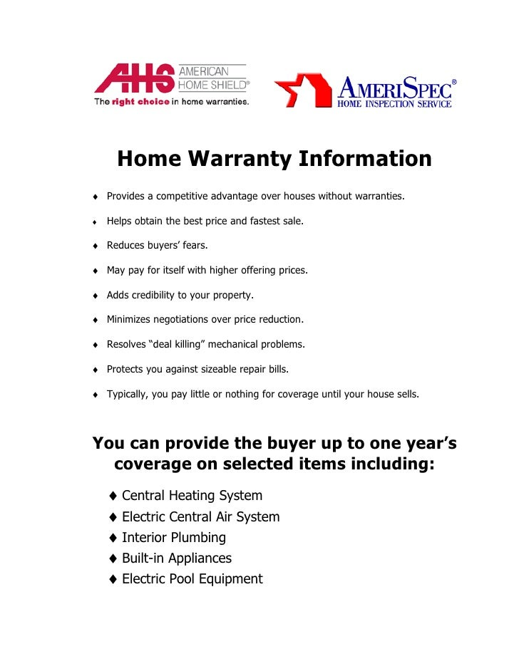Home Warranty Information ♦ Provides a competitive advantage over houses without warranties.  ♦   Helps obtain the best pr...