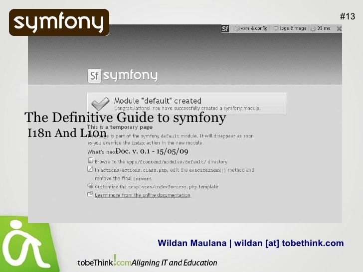 #13     The Definitive Guide to symfony I18n And L10n                 Doc. v. 0.1 - 15/05/09                              ...