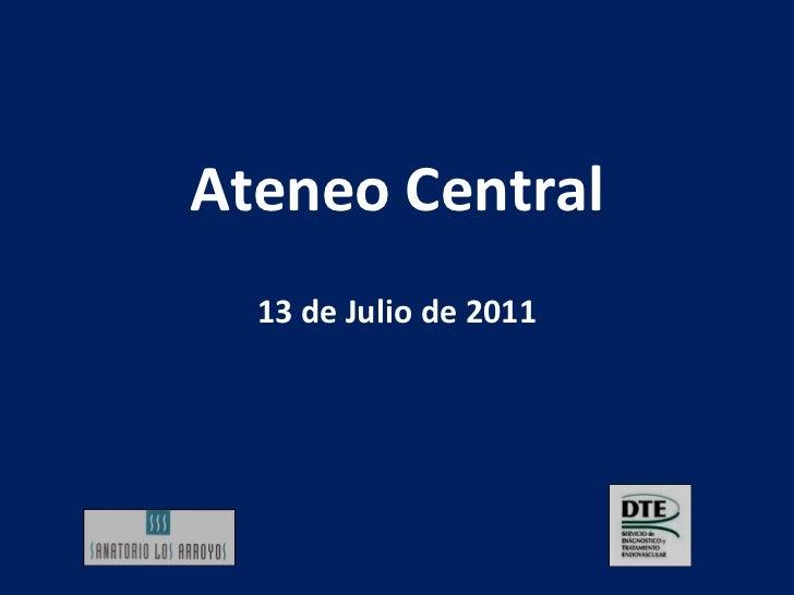 Ateneo Central 13 de Julio de 2011