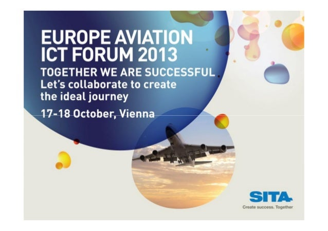 Kevin O'Sullivan, SITA Lab, presents at SITA 2013 Europe Aviation ICT Forum