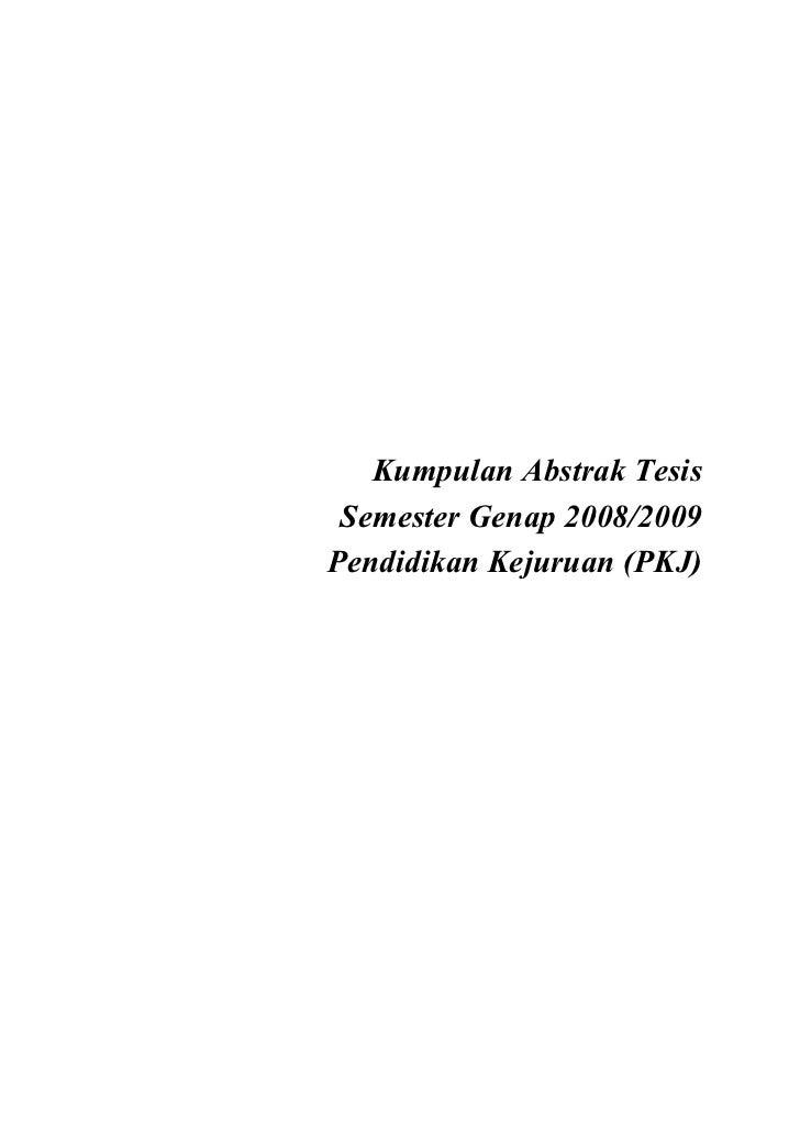 Kumpulan Abstrak Tesis Semester Genap 2008/2009Pendidikan Kejuruan (PKJ)