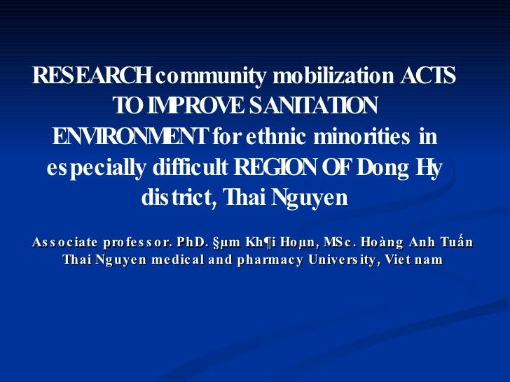 RESEARCH community mobilization ACTS TO IMPROVE SANITATION ENVIRONMENT for ethnic minorities in especially difficult REGIO...
