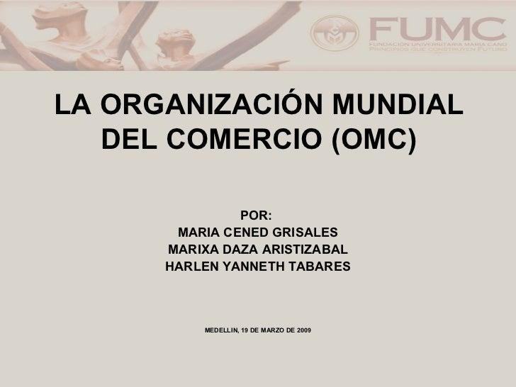 13. organizacion mundial-del-comercio-omc