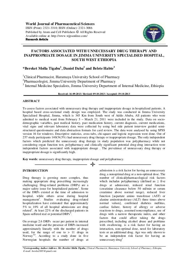 FACTORS ASSOCIATED WITH UNNECESSARY DRUG THERAPY AND INAPPROPRIATE DOSAGE IN JIMMA UNIVERSITY SPECIALISED HOSPITAL, SOUTH WEST ETHIOPIA