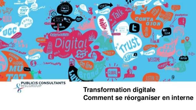 1  Transformation digitale  Comment se réorganiser en interne