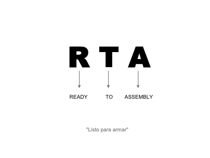 RTA (Ready to Assemble)