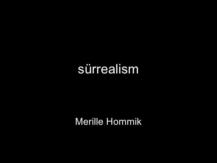 sürrealismMerille Hommik