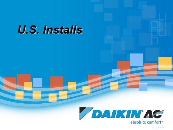U.S. Installs