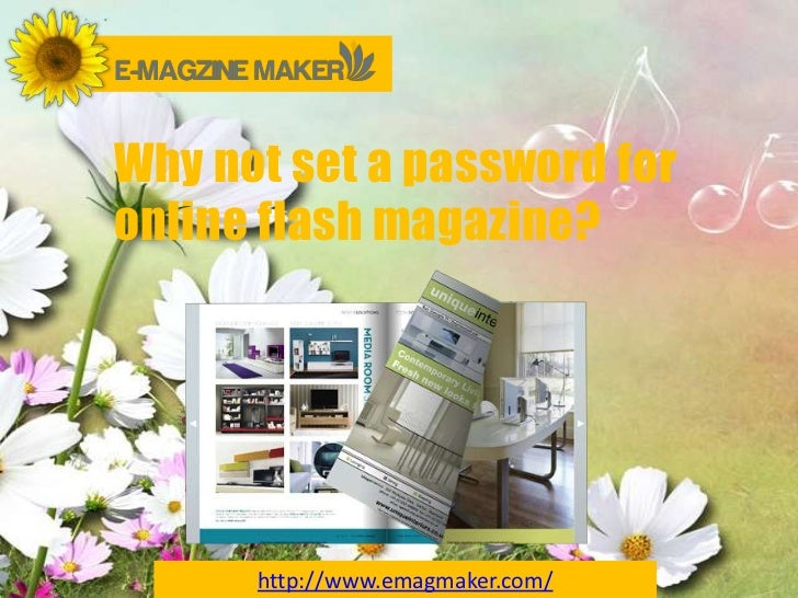 Why not set a password foronline flash magazine?      http://www.emagmaker.com/