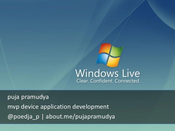 puja pramudyamvp device application development@poedja_p   about.me/pujapramudya