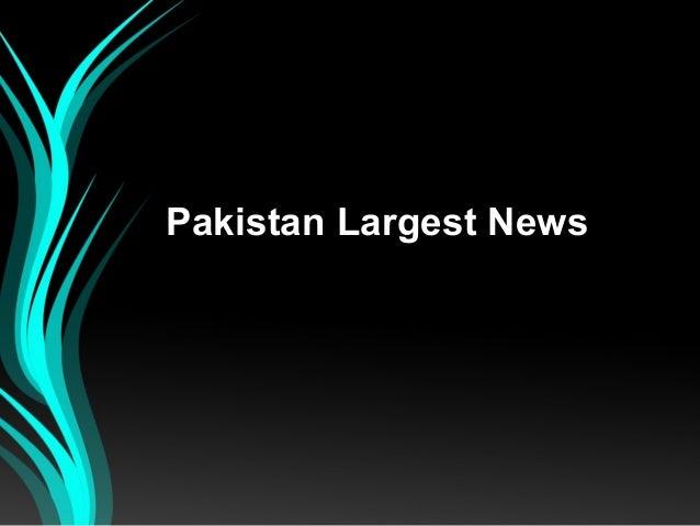 Pakistan Largest News