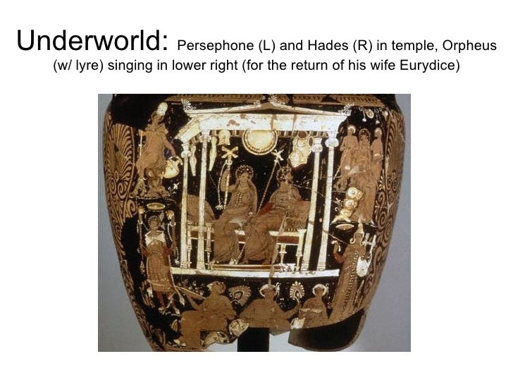 Underworld:  Persephone (L) and Hades (R) in temple, Orpheus (w/ lyre) singing in lower right (for the return of his wife ...