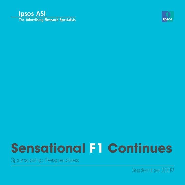 Sensational F1 ContinuesSponsorship Perspectives                           September 2009