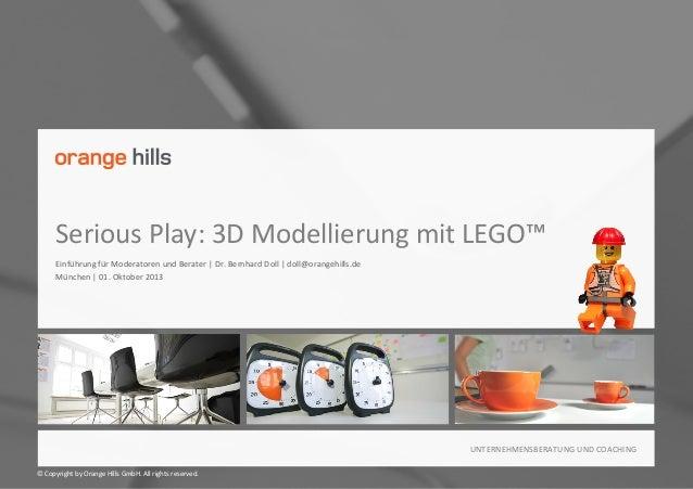 Serious  Play:  3D  Modellierung  mit  LEGO™   Einführung  für  Moderatoren  und  Berater  |  Dr....
