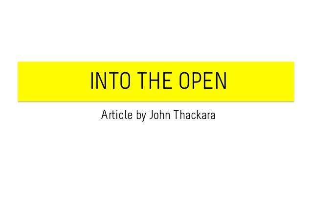 INTO THE OPEN Article by John Thackara