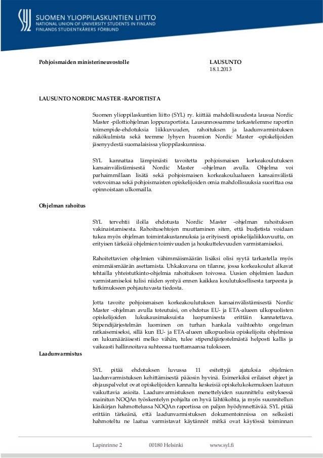 Pohjoismaidenministerineuvostolle                                    LAUSUNTO                                        ...