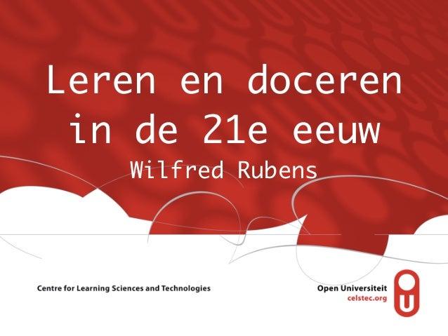Leren en doceren in de 21e eeuw   Wilfred Rubens
