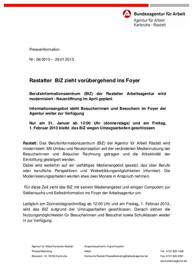 Presseinformation   Nr.: 06/2013 – 29.01.2013   Rastatter BiZ zieht vorübergehend ins Foyer   Berufsinformationszentrum (B...